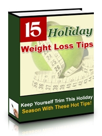 Holiday Weight Loss Tips - Free Digital Book