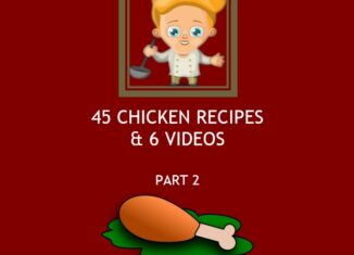 Part 2: 45 Chicken Recipes PDF Cookbook with 6 Videos