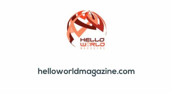 Hello World Magazine - Free online Magazine